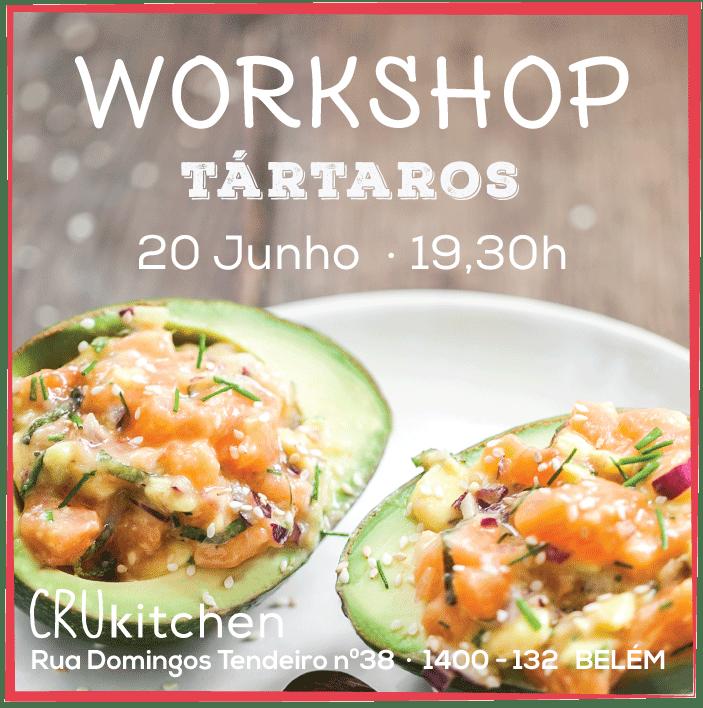 Workshop Tártaros   20 de Junho   Cru com Pinta